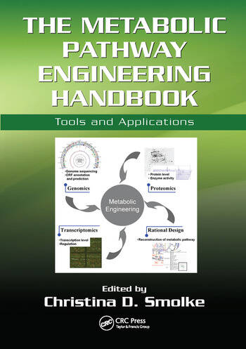 The Metabolic Pathway Engineering Handbook Tools and Applications book cover