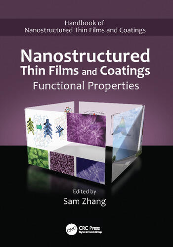 Nanostructured Thin Films and Coatings Functional Properties book cover