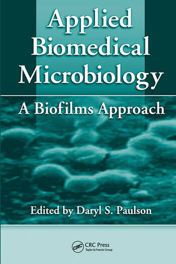 Applied Biomedical Microbiology A Biofilms Approach book cover