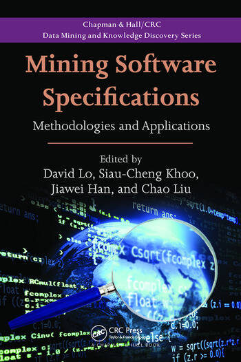 Mining Software Specifications Methodologies and Applications book cover