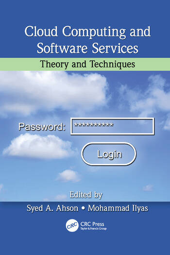 Cloud Computing and Software Services Theory and Techniques book cover