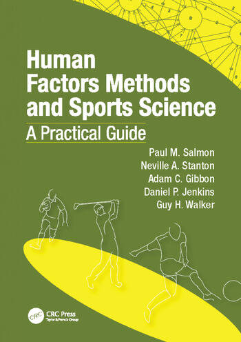 Human Factors Methods and Sports Science A Practical Guide book cover