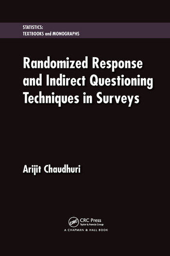 Randomized Response and Indirect Questioning Techniques in Surveys book cover