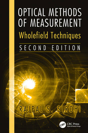 Optical Methods of Measurement Wholefield Techniques, Second Edition book cover