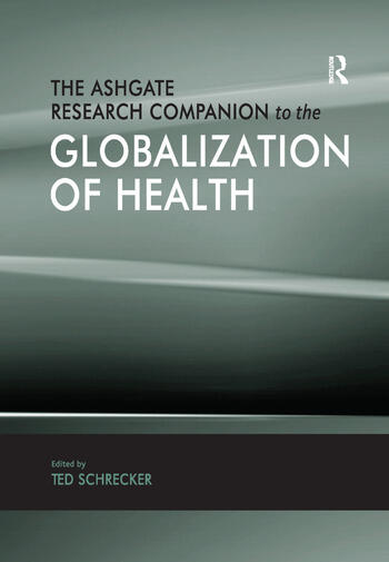 The Ashgate Research Companion to the Globalization of Health book cover