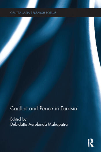 Conflict and Peace in Eurasia book cover