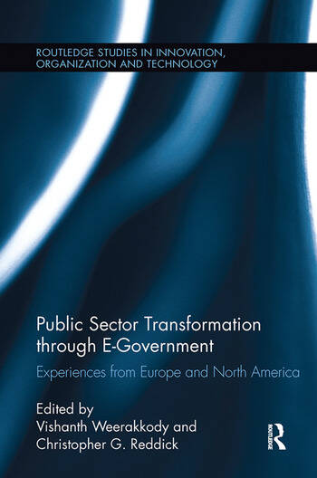 Public Sector Transformation through E-Government Experiences from Europe and North America book cover