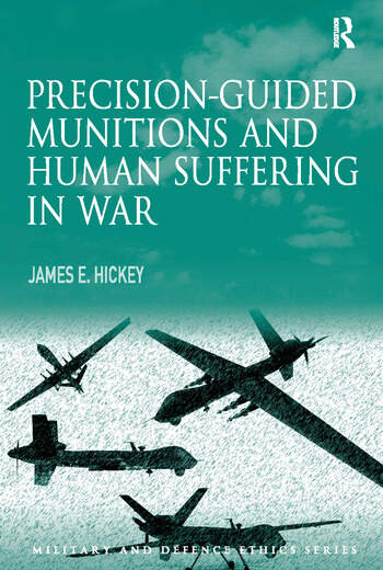 Precision-guided Munitions and Human Suffering in War book cover