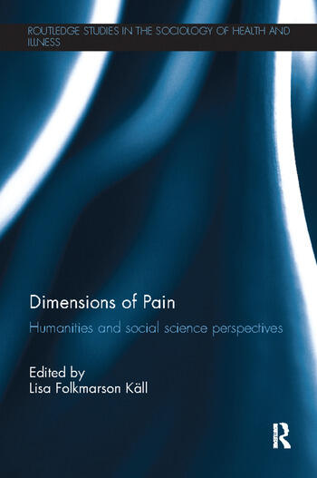 Dimensions of Pain Humanities and Social Science Perspectives book cover