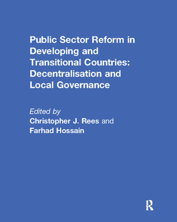 Public Sector Reform in Developing and Transitional Countries Decentralisation and Local Governance book cover