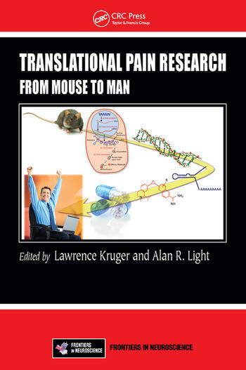 Translational Pain Research: From Mouse to Man (Frontiers in Neuroscience)