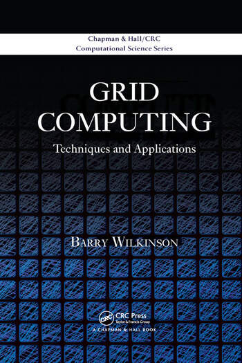 Grid Computing Techniques and Applications book cover