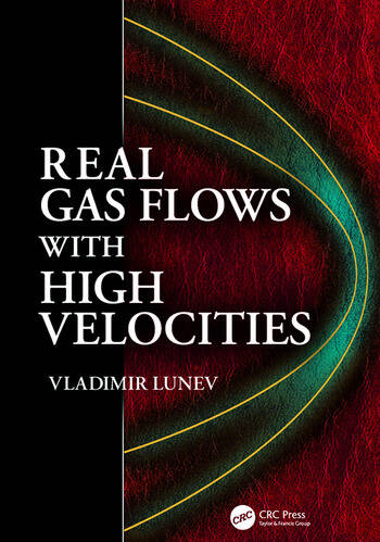 Real Gas Flows with High Velocities book cover
