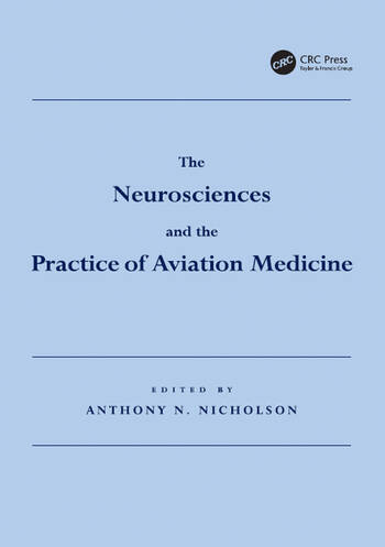 The Neurosciences and the Practice of Aviation Medicine book cover