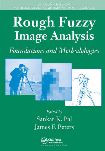 Rough Fuzzy Image Analysis Foundations and Methodologies book cover