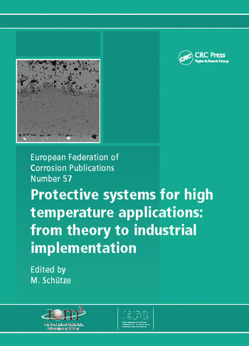 Protective Systems for High Temperature Applications EFC 57 From Theory to Industrial Implementation book cover