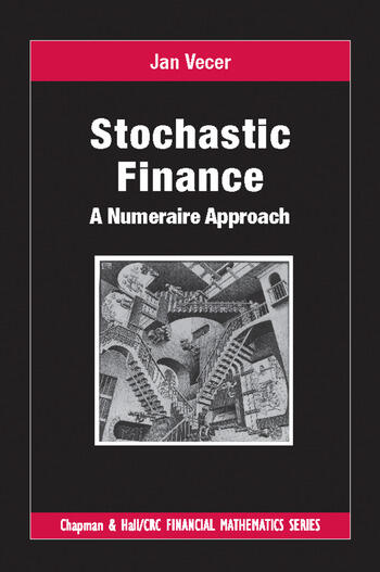 Stochastic Finance A Numeraire Approach book cover