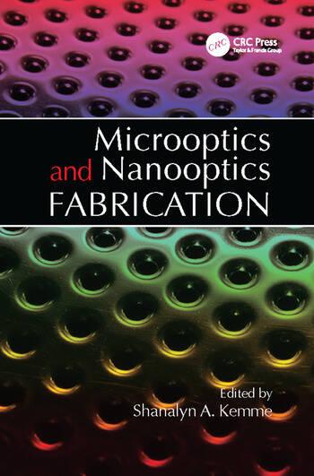 Microoptics and Nanooptics Fabrication book cover
