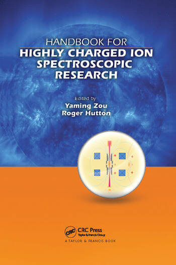 Handbook for Highly Charged Ion Spectroscopic Research book cover