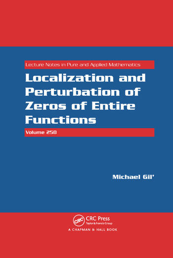 Localization and Perturbation of Zeros of Entire Functions book cover