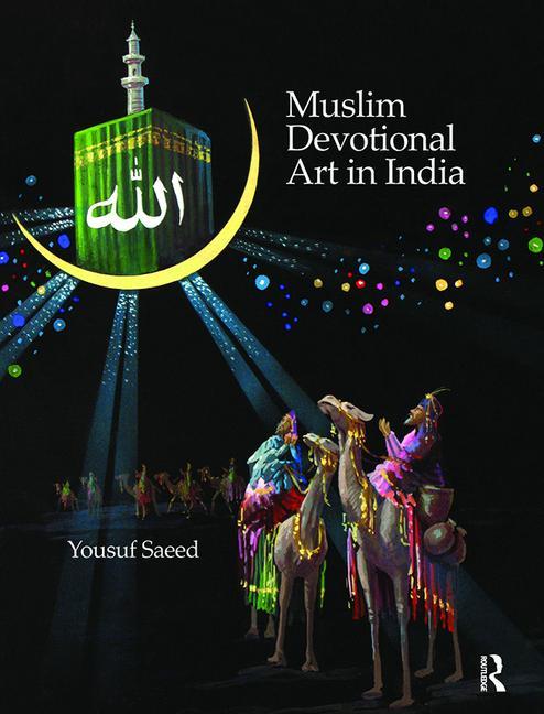 Muslim Devotional Art in India book cover