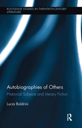 Autobiographies of Others Historical Subjects and Literary Fiction book cover