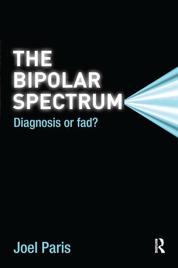 The Bipolar Spectrum Diagnosis or Fad? book cover