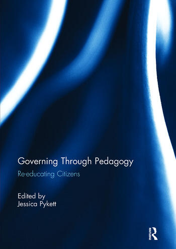 Governing Through Pedagogy Re-educating Citizens book cover
