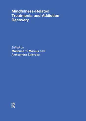 Mindfulness-Related Treatments and Addiction Recovery book cover