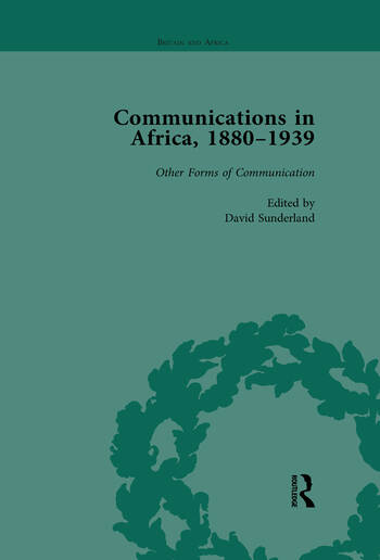 Communications in Africa, 1880–1939, Volume 5 book cover