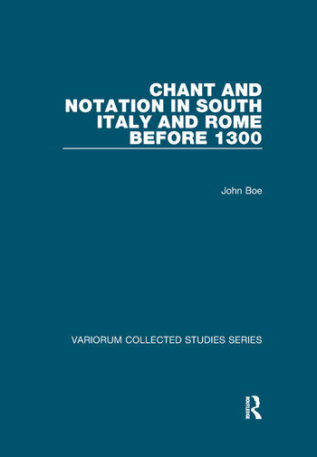 Chant and Notation in South Italy and Rome before 1300 book cover