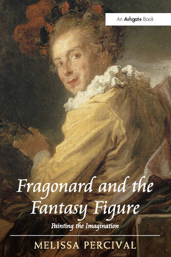 Fragonard and the Fantasy Figure Painting the Imagination book cover