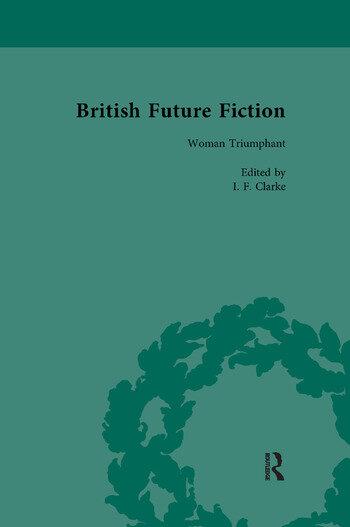 British Future Fiction, 1700-1914, Volume 5 book cover