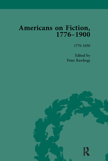 Americans on Fiction, 1776-1900 Volume 1 book cover