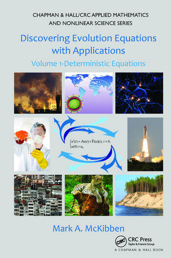 Discovering Evolution Equations with Applications Volume 1-Deterministic Equations book cover