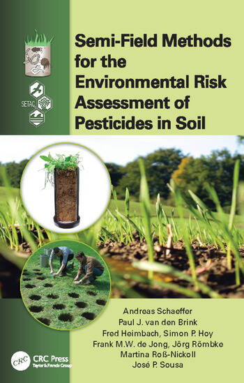 Semi-Field Methods for the Environmental Risk Assessment of Pesticides in Soil book cover