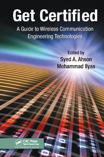 Get Certified A Guide to Wireless Communication Engineering Technologies book cover