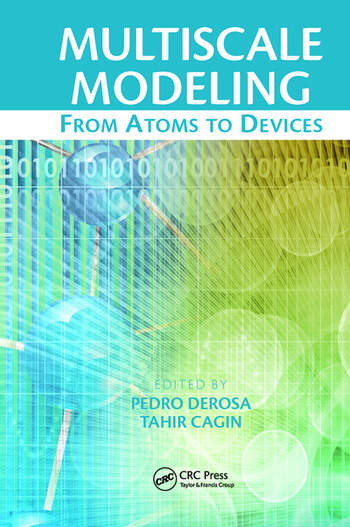 Multiscale Modeling From Atoms to Devices book cover