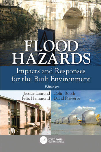 Flood Hazards Impacts and Responses for the Built Environment book cover
