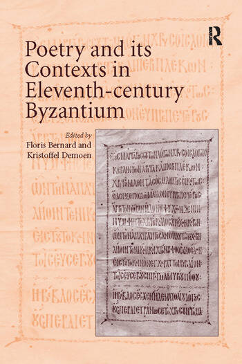 Poetry and its Contexts in Eleventh-century Byzantium book cover
