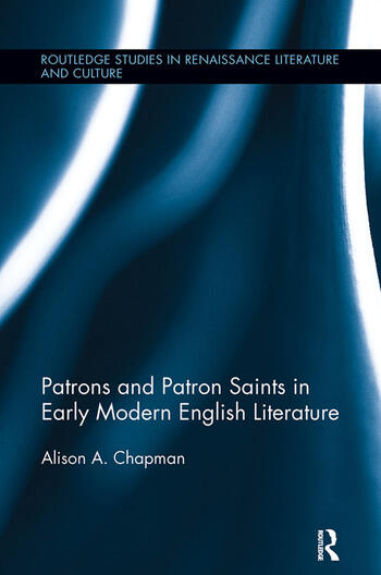 Patrons and Patron Saints in Early Modern English Literature book cover