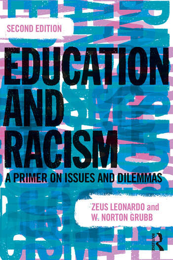 Education and Racism A Primer on Issues and Dilemmas book cover
