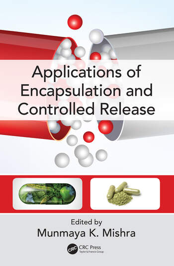 Applications of Encapsulation and Controlled Release book cover