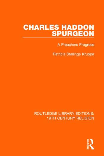 Charles Haddon Spurgeon A Preachers Progress book cover