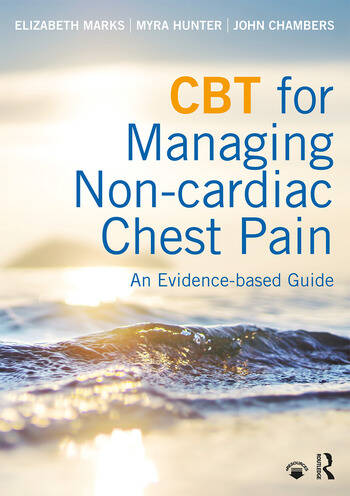 CBT for Managing Non-cardiac Chest Pain An Evidence-based Guide book cover