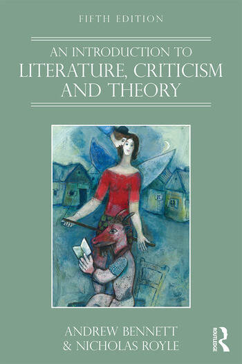 An Introduction to Literature, Criticism and Theory book cover