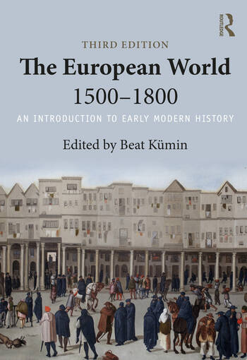 The European World 1500–1800 An Introduction to Early Modern History book cover