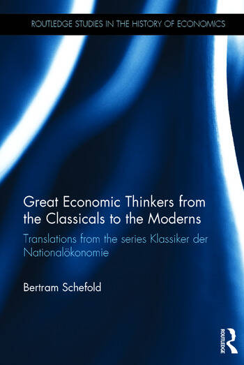 Great Economic Thinkers from the Classicals to the Moderns Translations from the series Klassiker der Nationalökonomie book cover