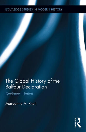 The Global History of the Balfour Declaration Declared Nation book cover