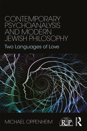 Contemporary Psychoanalysis and Modern Jewish Philosophy Two Languages of Love book cover